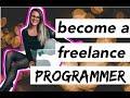 HOW TO BECOME FREELANCE PROGRAMMER | freelance developer