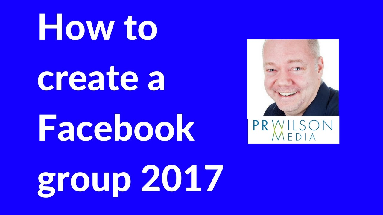 How to create a Facebook group 2017 - Facebook tutorial