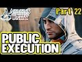 Assassin's Creed Unity Gameplay Walkthrough Part 22 THE EXECUTION (PS4)