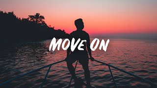 Mike Posner - Move On [Enzo Remix] (Lyric Video)