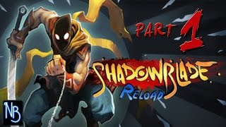 Shadow Blade Reload Walkthrough Part 1 No Commentary