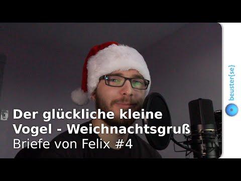 Der glückliche kleine Vogel - Weichnachtsgruß - Briefe von Felix #4