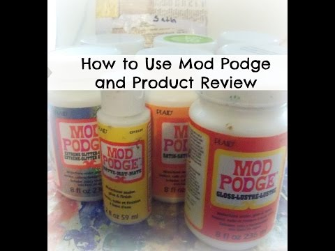 How to use Mod Podge and Product Review