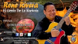 Quinceañera Bonita - Rene Rivera - El Genio de la Rockola - 101%ROCKOLA!! - #40