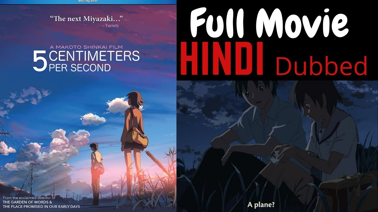 5 Centimeters Per Second Full Movie In Hindi Dubbed 1080p Hd Youtube