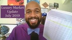 Luxury Market Update - July 2019