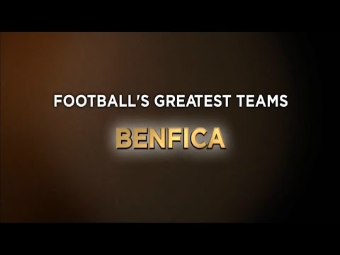Football's Greatest Club Teams ● S.L. Benfica