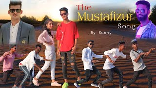 The Mustafizur Song - By Sunny, Official Video I Sunny Music Official I Samiul