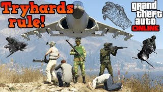 If tryhards ruled freemode - GTA Online