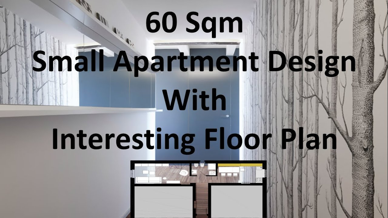 60 Sqm Small Apartment Design With Interesting Floor Plan YouTube