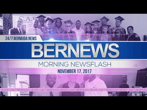 Bernews Morning Newsflash For Friday November 17, 2017