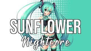 (NIGHTCORE) Sunflower - Spider-Man: Into the Spider-Verse - Post Malone, Swae Lee