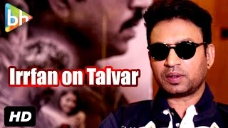 Talvar | Irrfan Khan | Exclusive Full Interview | AIB Video