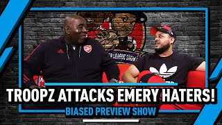 Troopz Attacks The Emery Haters & Can The Spuds Stop The Scousers? Biased Preview Show