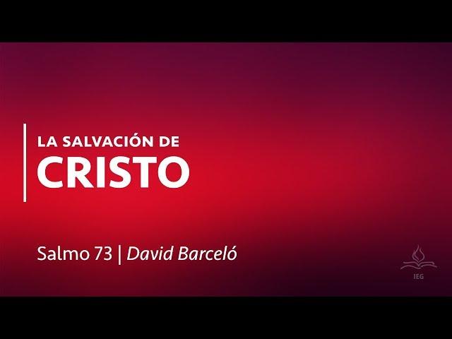 La Salvación de Cristo - David Barceló