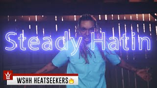 "Lost Soul - ""Steady Hatin"" (Official Music Video - WSHH Heatseekers)"