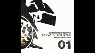 IV01 Tokyo Black Star - Blade Dancer (Dixon Edit) - Psyche Dance EP