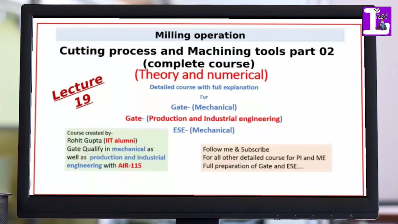 (Lecture 19) cutting part 02 complete course- milling operation