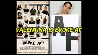 "Broke AF: Episode 6 ""Valentina"" (Full)"