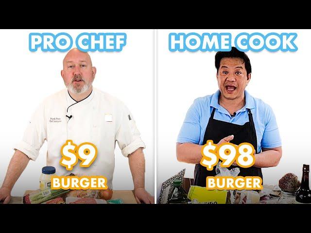 $98 vs $9 Burger: Pro Chef & Home Cook Swap Ingredients | Epicurious