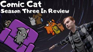 Comic Cat Season Three In Review