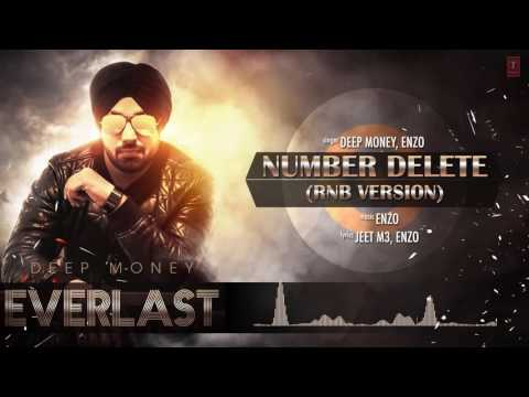 Number Delete RnB Version Full Song (Audio) Deep Money | Album: EVERLAST | Latest Punjabi Song 2016