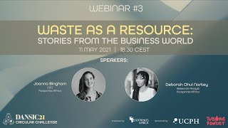 DANSIC21 Webinar #3: Waste as a Resource: Stories from the Business World