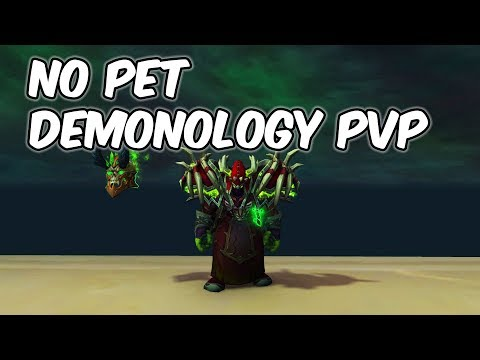No Pet - 8.0.1 Demonology Warlock PvP - WoW BFA