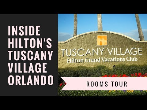 AM 38 - HOTEL ROOM TOUR of Hilton's Tuscany Village in Orlando, Florida