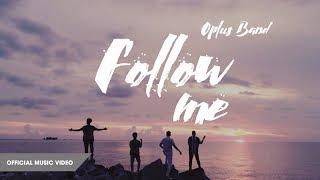 OPlus - FOLLOW ME | Official Music Video