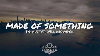 bvd kult - Made Of Something (ft. Will Heggadon) // NCS Lyrics #EpicBeatsMusic