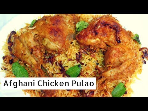 chicken afghani biryani afghan pulao recipe pot pulav ayesha recipes