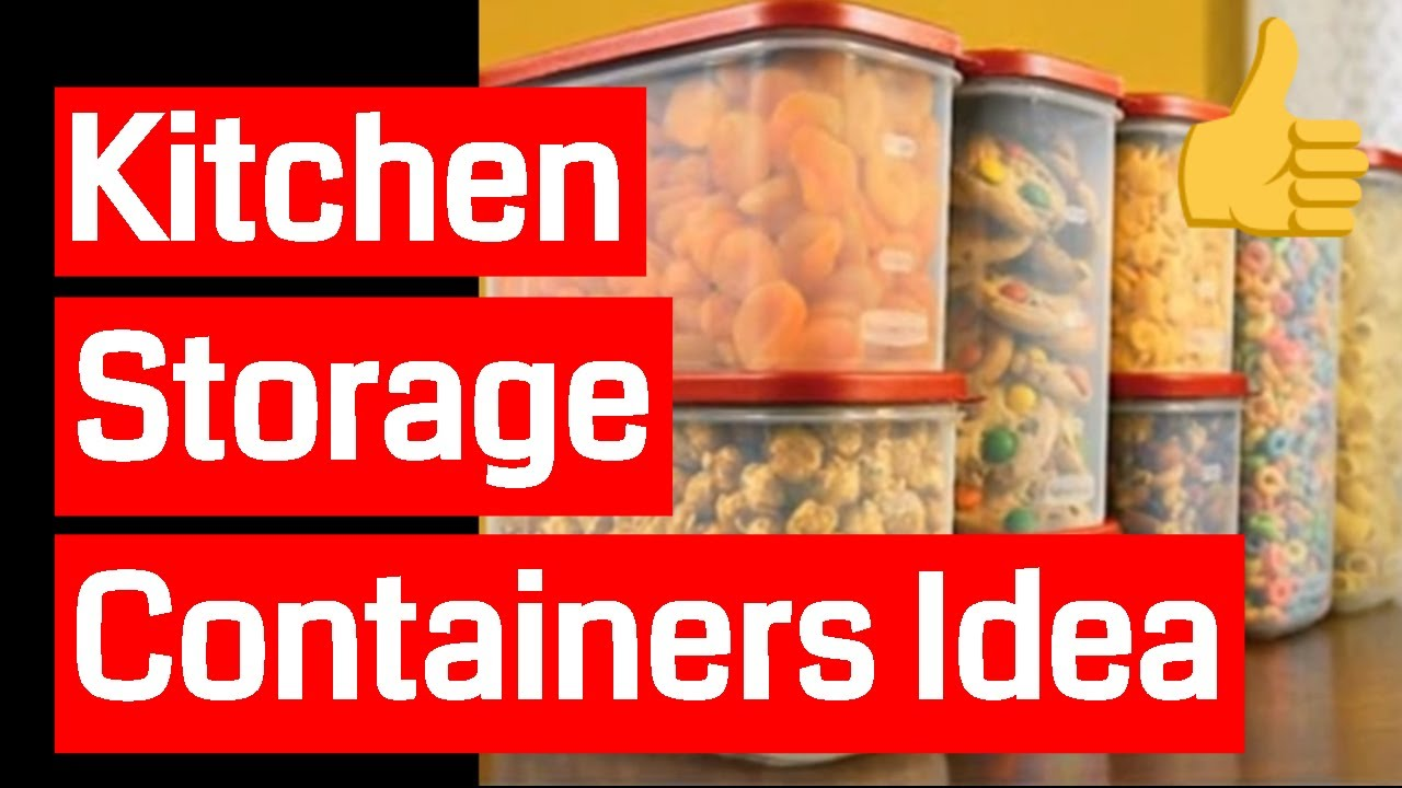 Kitchen Storage Containers - YouTube