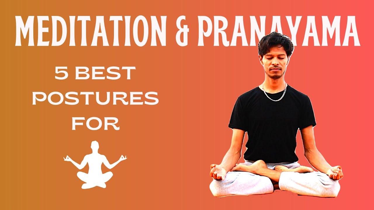 5 Best Yoga Posture For Meditation Pranayama Yoga With Amit Youtube