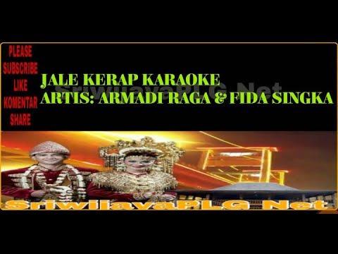 JALE KERAP KARAOKE TANPA VOCAL || ARMADI RAGA || LAGU SUMSEL