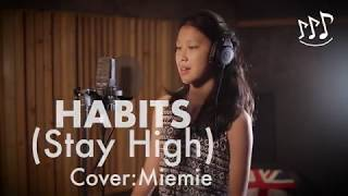 Habits (Stay High)   Tove Lo   Cover   Miemie