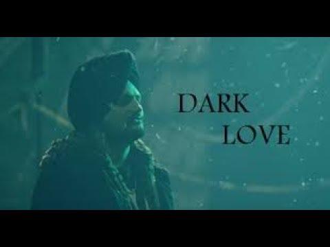 Dark Love Sidhu Moose Vala