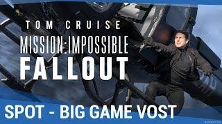 MISSION : IMPOSSIBLE - FALLOUT - Big Game VOST [au cinéma le 1er Août 2018]