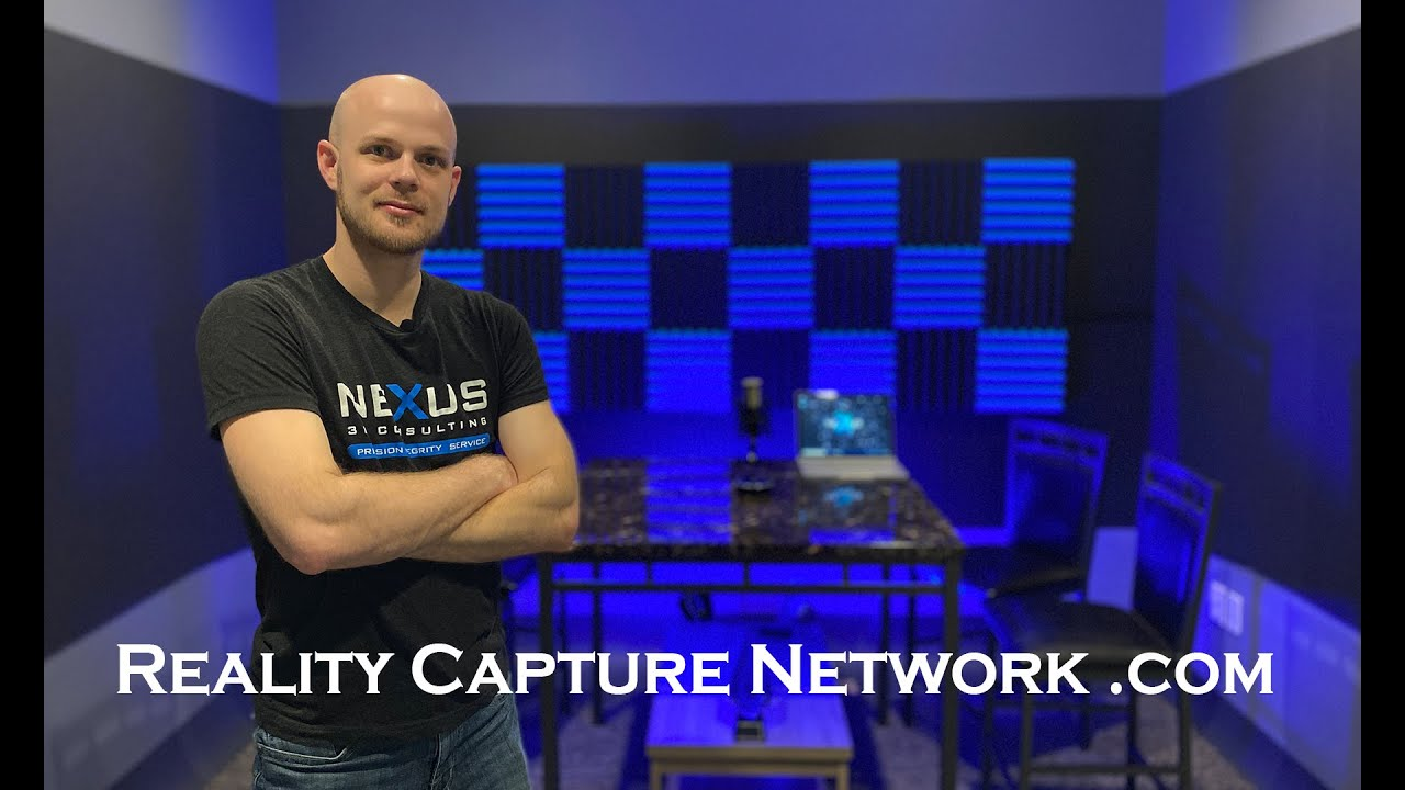 Reality Capture Network - PODCAST KICKOFF : Presented By Nexus 3D Consulting