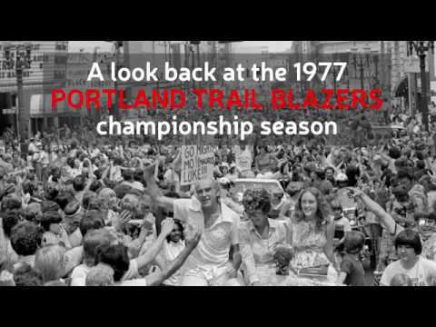 A look back at the Portland Trail Blazers 1976-77 championship season