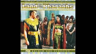 Land Of The Pharaohs | Soundtrack Suite (Dimitri Tiomkin)