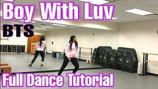 BTS (방탄소년단) '작은 것들을 위한 시 (Boy With Luv) - Full Dance Tutorial