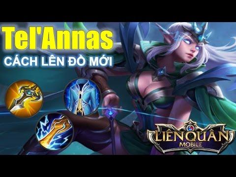 Liên Quân Mobile: Tel'Annas tinh linh nữ vương cách lên đồ mới max làm chậm