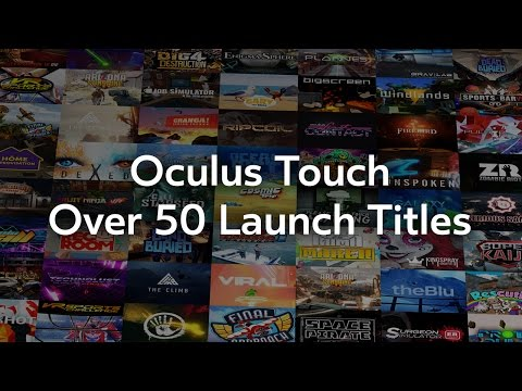 Oculus Touch: Over 50 Launch Titles!