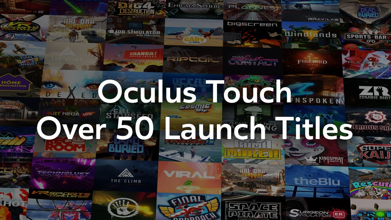 Introducing the Oculus Touch Launch Lineup: Over 50 New Rift Titles