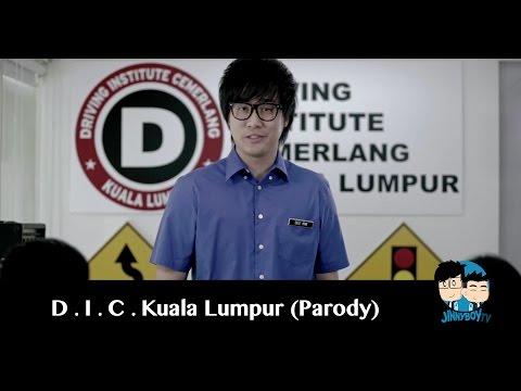 How to Drive like a Malaysian - D.I.C Kuala Lumpur (Parody) - JinnyBoyTV