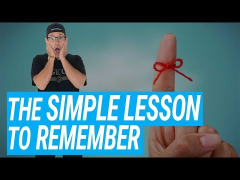 The Simple Lesson To Remember