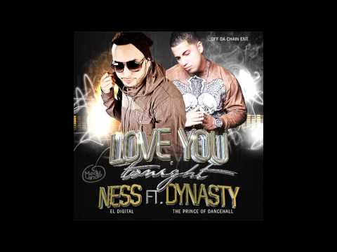 "Ness ""El Digital"" Ft. Dynasty ""Prince Of  Dancehall "" - Love You Tonight ( MedyLandia Papa )"