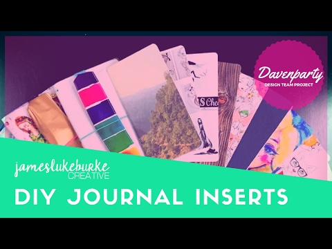 DIY journal inserts - Davenparty Design Team Project