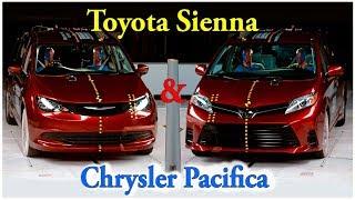Краш тест Chrysler Pacifica & Toyota Sienna 2018